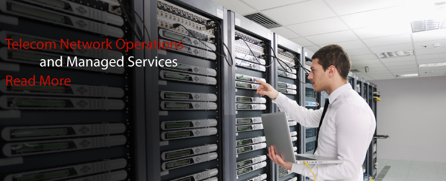 Telecom Network Operations and Managed Services